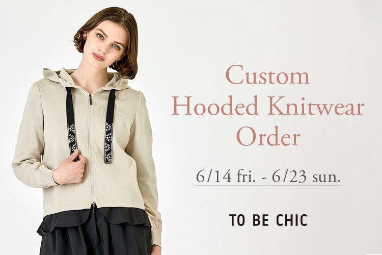 Custom Hooded Knitwear Order 6/14 Fri.-6/23 Sun. TO BE CHIC