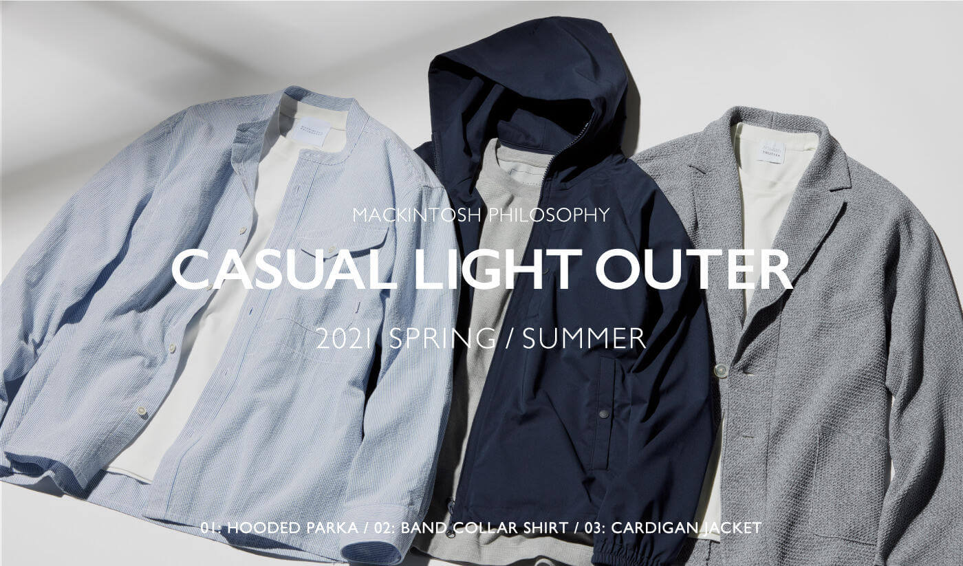 2021 SPRING / SUMMER CASUAL LIGHT OUTER COLLECTION