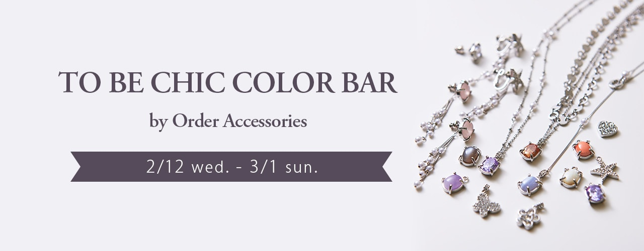 TO BE CHIC|COLOR BAR by Order Accessories